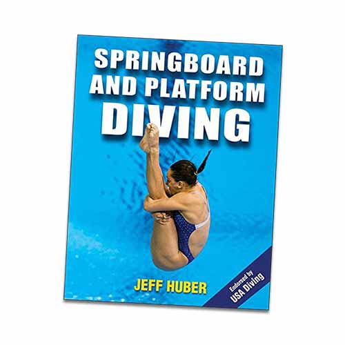 Springboard & Platform Diving by Jeff Huber